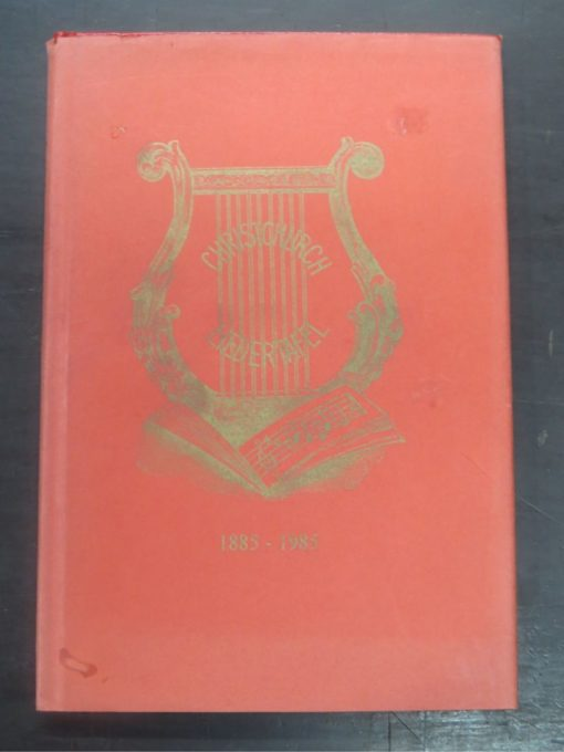 Wyndam Simpson, Rise Brothers, Rise : A History of The Christchurch Liedertafel 1885 - 1985, Christchurch Liedertafel, Christchurch, 1985, New Zealand Music, Music, Dead Souls Bookshop, Dunedin Book Shop