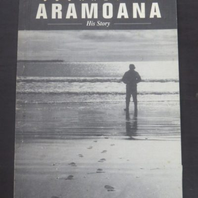 Gordon Johnstone, Journey To Aramoana, His Story, Self-Published, Opoho, Dunedin, 1992, Otago, Dunedin, Dead Souls Bookshop, Dunedin Book Shop
