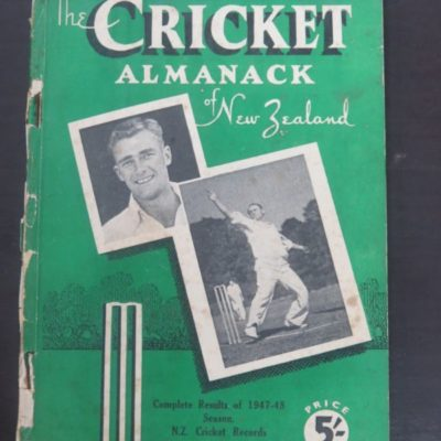 1948 The Cricket Almanack of New Zealand - Complete Results of 1947-48 Season, Sporting Publications, Wellington, 1948, Sport, Dead Souls Bookshop, Dunedin Book Shop