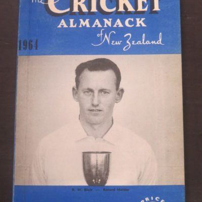 1964 The Cricket Almanack of New Zealand, Review of 1963-64 Season, Sporting Publications, Tawa, 1964, Sport, Dead Souls Bookshop, Dunedin Book Shop
