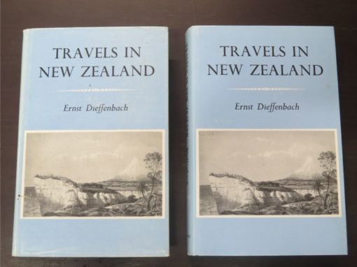 Ernst Dieffenbach, Travels in New Zealand with Contributions to the Geography, Geology, Botany and Natural History of that Country, John Murray, London, 1843 - Capper Press, Christchurch, Reprint 1974, New Zealand Non-Fiction, New Zealand Natural History, Dead Souls Bookshop, Dunedin Book Shop