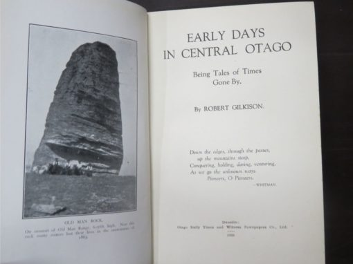 Robert Gilkison, Early Days in Central Otago, : Being Tales of Times Gone By., Otago Daily Times, Dunedin, 1930, Otago, New Zealand Non-Fiction, Dead Souls Bookshop, Dunedin Book Shop