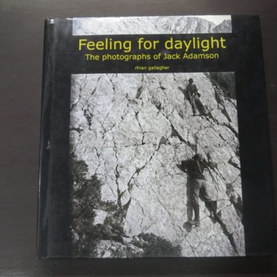 Rhian Gallagher, Feeling for daylight, The photographs of Jack Adamson, South Canterbury Museum, Timaru, 2010, New Zealand Photography, Photography, New Zealand Non-Fiction, Dead Souls Bookshop, Dunedin Book Shop