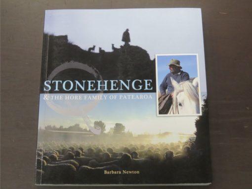 Barbara Newton, Stonehenge and The Hore Family of Patearoa, Hore Family, Stonehenge, Ranfurly, 2012, New Zealand Non-Fiction, Ranfurly, Dead Souls Bookshop, Dunedin Book Shop