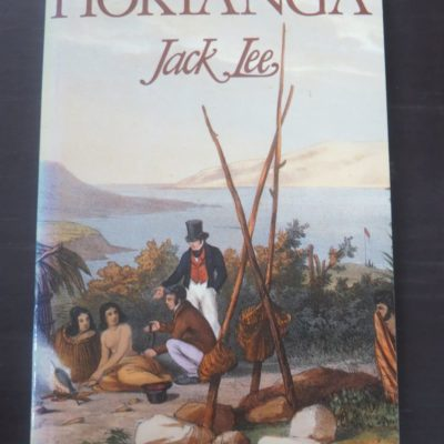 Jack Lee, Hokianga, Reed, Auckland, 1996 reprint (1987), New Zealand Non-Fiction, Dead Souls Bookshop, Dunedin Book Shop