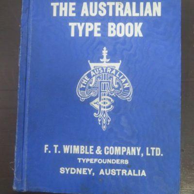 The Australian Type Book, F. T. Wimble, Sydney, Letterpess, Specimen, Type, Typefounders, Illustration, Printing, Australia, Dead Souls Books, Dunedin Book Shop