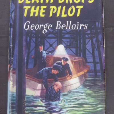 George Belliars, Death Drops The Pilot, Thriller Book Club, London, Crime, Mystery, Detection, Dead Souls Bookshop, Dunedin Book Shop