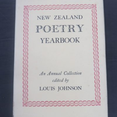 Louis Johnson (ed), New Zealand Poetry Yearbook, An Annual Collection, Reed, Wellington, 1953, New Zealand Poetry, New Zealand Literature, Dead Souls Bookshop, Dunedin Book Shop