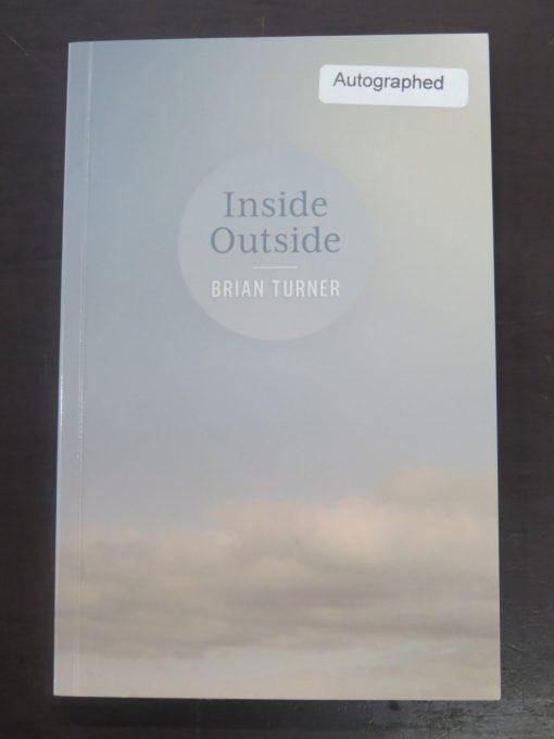 Brian Turner, Inside Outside, Victoria University Press, Wellington, 2011, New Zealand Poetry, New Zealand Literature, Poetry, Poet, Dead Souls Bookshop, Dunedin Book Shop