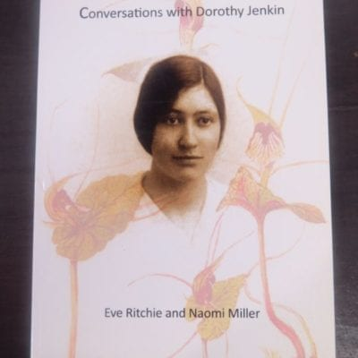 Eve Ritchie, Naomi Miller, Conversations with Dorothy Jenkin, Water under the Bridge Publications, Port Chalmers, Dunedin, 2015, Art, Stewart Island, Dunedin, New Zealand Non-Fiction, Dead Souls Bookshop, Dunedin Book Shop