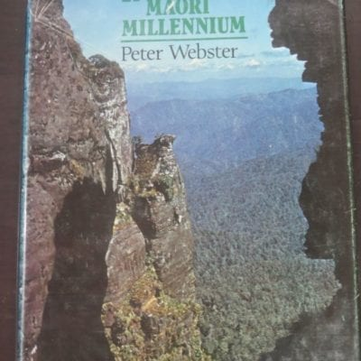 Peter Webster, Rua and the Maori Millennium, Victoria University Press, Wellington, 1979, New Zealand Non-Fiction, Dead Souls Bookshop, Dunedin Book Shop