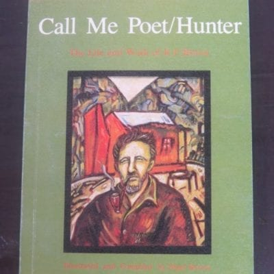 Nigel Brown, Call Me Poet/Hunter : The Life and Work of R. F. Brown, Illustrated and Compiled by Nigel Brown, Moana Press, Tauranga, 1987, Poetry, New Zealand Poetry, New Zealand Literature, New Zealand Artm Dead Souls Bookshop, Dunedin Book Shop