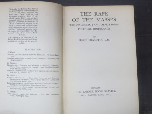 Serge Chakotin, The Rape of the Masses, The Psychology of Totalitarian Political Propaganda, The Labour Book Service, London, 1940, Politics, HIstory, Propaganda, Dead Souls Bookshop, Dunedin Book Shop