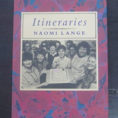 Naomi Lange, Itineraries, Daphne Brasell Associates Press, Wellington, 1990, New Zealand Poetry, New Zealand Literature, Dead Souls Bookshop, Dunedin Book Shop