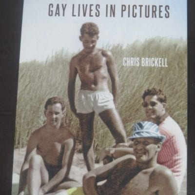 Chris Brickell, Southern Men : Gay Lives in Pictures, genre books, Pluto Networks Pty, Roslyn, Dunedin, 2014, New Zealand Non-Fiction, Photography, Dead Souls Bookshop, Dunedin Book Shop