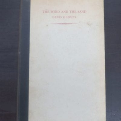 Denis Glover, The Wind And The Sand, Caxton Press, Christchurch, 1945, New Zealand Poetry, New Zealand Literature, poetry, Dead Souls Bookshop, Dunedin Book Shop