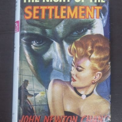 John Newton Chance, The Night of the Settlement, Robert Hale, London, 1961, Crime, Mystery, Detection, Dead Souls Bookshop, Dunedin Book Shop