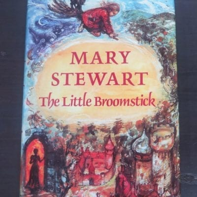 Mary Stewart, The Little Broomstick, Illustrated by Shirly Hughes, Brockhampton Press, 1971, Literature, Fantasy, Illustrated, Dead Souls Bookshop, Dunedin Book Shop