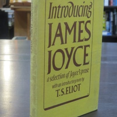 T. S. Eliot, Introducing James Joyce, a selection of Joyce's prose, with an introductory note, Faber And Faber Ltd, London, 1942, Literature, Dead Souls Bookshop, Dunedin Book Shop