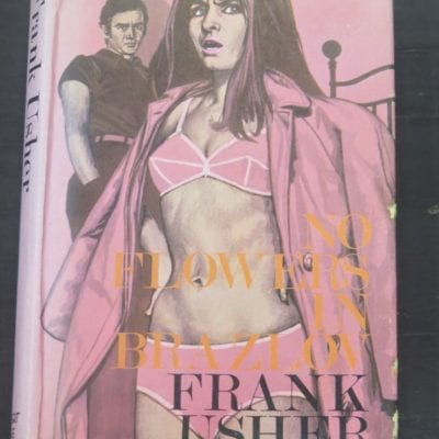 Frank Usher, No Flowers In Brazlov, Robert Hale, London, 1968, Crime, Mystery, Detection, Dead Souls Bookshop, Dunedin Book Shop