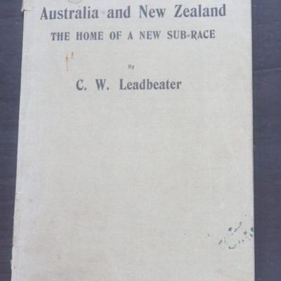 C. W. Leadbeater, Australia and New Zealand, The Home of a New Sub-Race, Four Lectures delivered at Sydney, August 1915, Theosophical Publishing House, India, 1916, Philosophy, Occult, Dead Souls Bookshop, Dunedin Book Shop