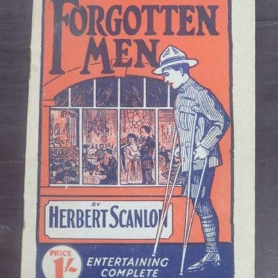 Herbert Scanlon, Forgotten Men, Digger Stories, Unity Press Ltd, Military, Anzac, WWI, Dead Souls Bookshop, Dunedin Book Shop