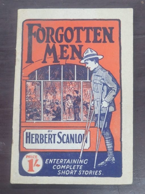 Herbert Scanlon, Forgotten Men, Digger Stories, Unity Press Ltd, Military, Anzac, WWI, Dead Souls Bookshop, Dunedin Book Shop