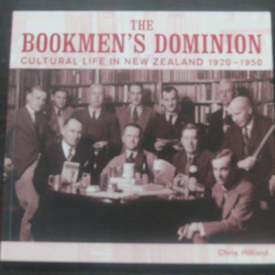 Chris Hilliard, The Bookmen's Dominion, Cultural Life in New Zealand 1920 - 1950, Auckland University Press, Auckland, 2006, Dead Souls Bookshop, Dunedin Book Shop