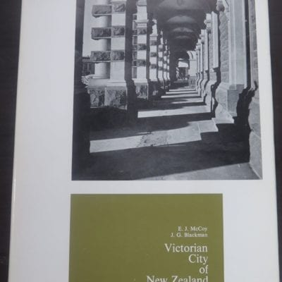 E. J. McCoy, J. G. Blackman, Victorian City of New Zealand, Photographs of the earlier buildings of Dunedin, John McIndoe Ltd, Dunedin, 1968, Otago, Architecture, Photography, Dead Souls Bookshop, Dunedin Book Shop