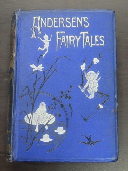 Hans Andersen's Fairy Tales, A New Translation by Mrs. H. B. Paull, with Original Illustrations, Fredercik Warne And Co., London, Vintage, Art, Illustration, Dead Souls Bookshop, Dunedin Book Shop