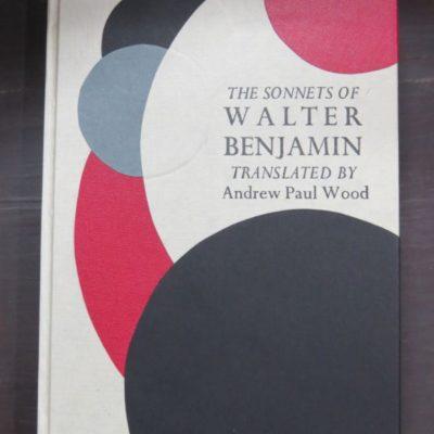 Wood, Andrew Paul, Trans., The Sonnets of Walter Benjamin, Bilingual Edition German / English, Kilmog Press, Dunedin, 2020, poetry, Literature, Dead Souls Bookshop, Dunedin Book Shop