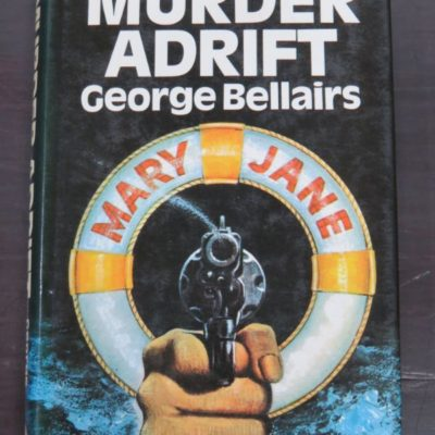 George Bellairs, Murder Adrift, Thriller Book Club, London, 1972, Crime, Mystery, Detection, Dead Souls Bookshop, Dunedin Book Shop