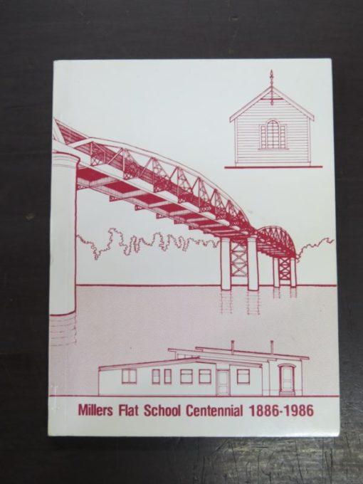 Millers Flat School Centennial 1886 - 1986, Central Otago News Print, Otago, Dead Souls Bookshop, Dunedin Book Shop
