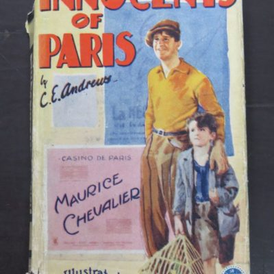 C. E. Andrews, Innocents of Paris, Illustrated with Eight Photogravures of Scenes from the Paramount Production, Starring Maurice Chevalier and Sylvia Beecher, The Readers Library Publishing Company Ltd, London, Vintage, Dead Souls Bookshop, Dunedin Book Shop