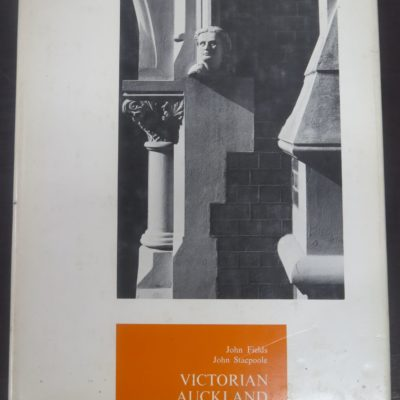 John Fields, John Stacpoole, Victorian Auckland, Photographs of the earlier buildings of Auckland, John McIndoe, Dunedin, 1973, New Zealand Photography, Architecture, Photography, Dead Souls Bookshop, Dunedin Book Shop