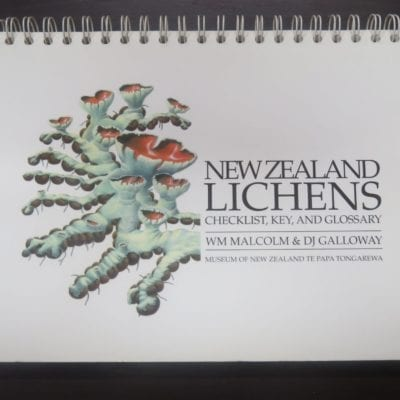WM Malcolm, DJ Galloway, New Zealand Lichens, Checklist, Key, and Glossary, Museum of New Zealand Te Papa Tongarewa, Nelson, 1997, New Zealand Natural History, Science, New Zealand Non-Fiction, Dead Souls Bookshop, Dunedin Book Shop