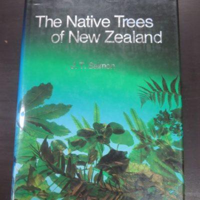 J. T. Salmon, The Native Tress of New Zealand, Reed Books, Auckland, 1992 reprint (1980), New Zealand Natural History, Natural History, Dead Souls Bookshop, Dunedin Book Shop