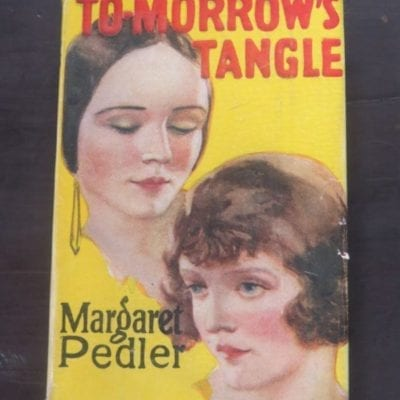 Margaret Pedler, To-morrow's Tangle, Hodder and Stoughton, London, Vintage, Dead Souls Bookshop, Dunedin Book Shop