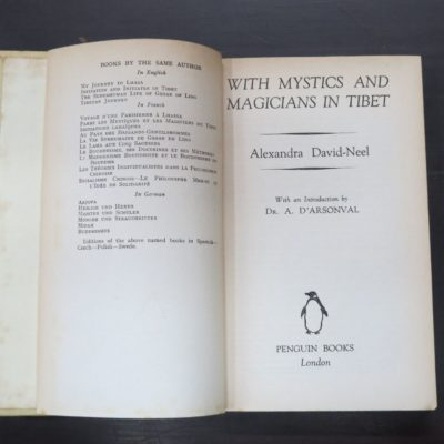 Alexandra David-Neel, With Mystics And Magicians In Tibet, With an Introduction by Dr. A. D'Arsonval, Penguin, London, 1936 reprint (1931), Occult, Religion, Philosophy, Dead Souls Bookshop, Dunedin Book Shop