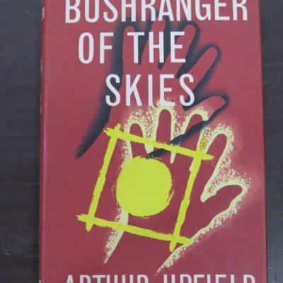 Arthur Upfield, Bushranger of the Skies, Angus and Robertson, Sydney, 1963 reprint (1940), Australia, Dead Souls Bookshop, Dunedin Book Shop