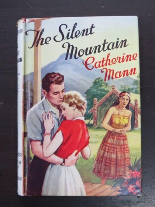 Catherine Mann, The Silent Mountain, Wright and Brown Ltd, London, 1955, New Zealand Literature, Dead Souls Bookshop, Dunedin Book Shop