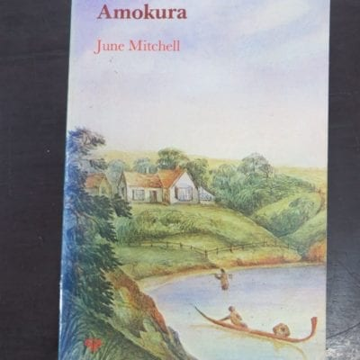 June Mitchell, Amokura, Longman Paul, Auckland, 1978, New Zealand Literature, Dead Souls Bookshop, Dunedin Book Shop