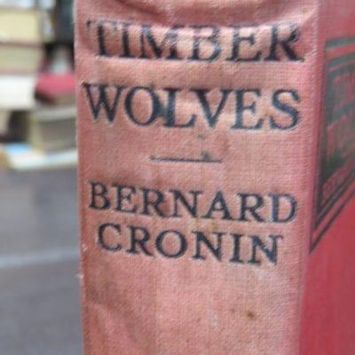 Bernard Cronin, Timber Wolves, Hodder and Stoughton, London, Australia, Literature, Dead Souls Bookshop, Dunedin Book Shop