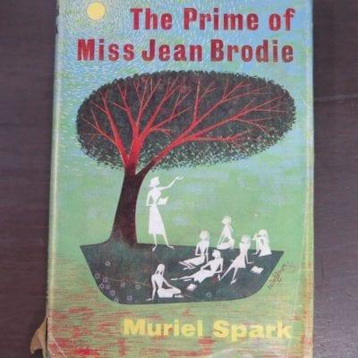 Muriel Spark, The Prime of Miss Jean Brodie, Macmillan, London, 1961, Literature, Dead Souls Bookshop, Dunedin Book Shop