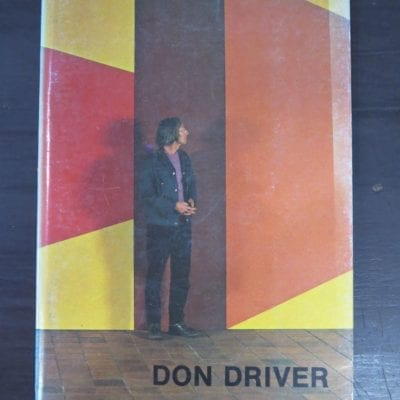 Don Driver, a survey of his life and work, incorporating a catalogue of the Don Driver 1965-1978 exhibition, with essays by Michael Dunn and Nigel Best and compiled by R N O'Reilly, Govett-Brewster Art Gallery, New Plymouth, 1979, Art, New Zealand Art, Dead Souls Bookshop, Dunedin Book Shop