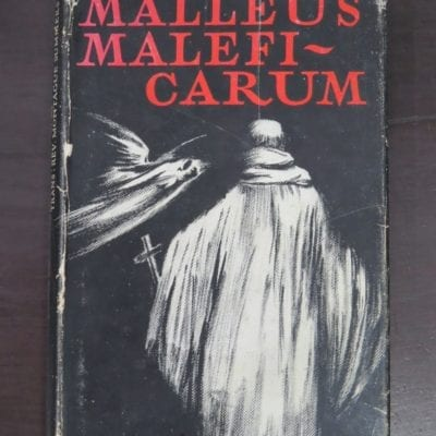 Rev. Montague Summers, translated with an Introduction, Bibliography and Notes, Malleus Maleficarum, The Pushkin Press, London, 1951 reprint (1948), Occult, Religion, Philosophy, Dead Souls Bookshop, Dunedin Book Shop