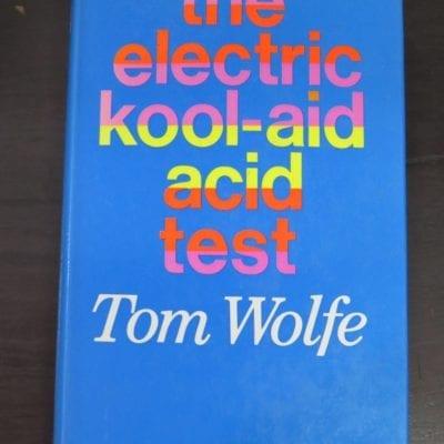 Tom Wolfe, The Electric Kool-Aid Acid Test, Weidenfeld And Nicholson, London, 1969 reprint (1968), Literature, Dead Souls Bookshop, Dunedin Book Shop