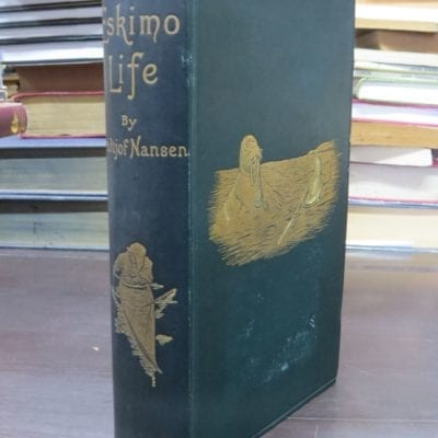 Fridtjof Nansen, Eskimo Life, Translated by William Archer, With Illustrations, Longmans, Green, And Co., London, 1893, Adventure, Polar, Arctic, Exploration, Travel, Dead Souls Bookshop, Dunedin Book Shop