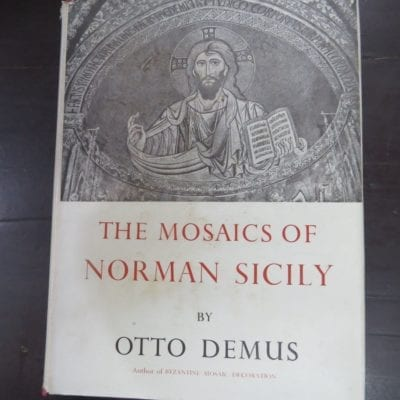 Otto Demus, The Mosaics of Norman Sicily, Routledge and Kegan Paul Ltd, London, 1949, Art, Religion, Dead Souls Bookshop, Dunedin Book Shop