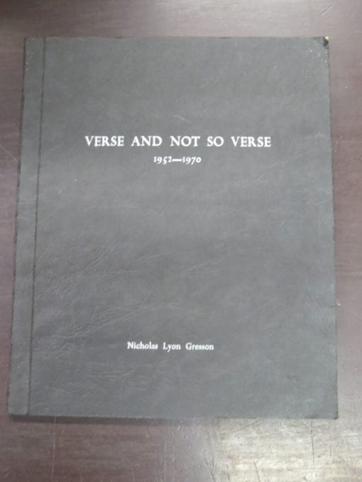 Nicholas Lyon Gresson, Verse And Not So Verse 1952 -1970, self-published, printed by Andrews, Baty & Co. Ltd., Christchurch, New Zealand Literature, New Zealand Poetry, Dead Souls Bookshop, Dunedin Book Shop